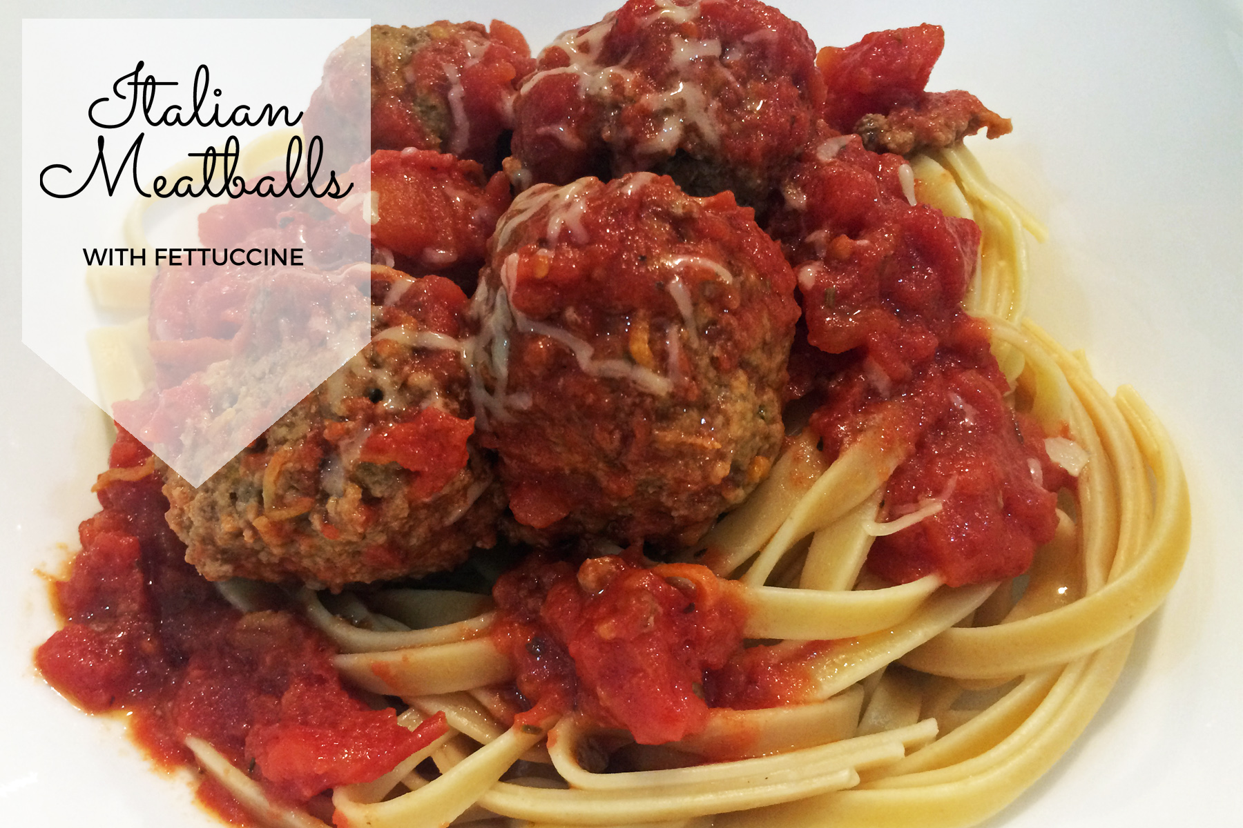 italian meatballs with fettuccine