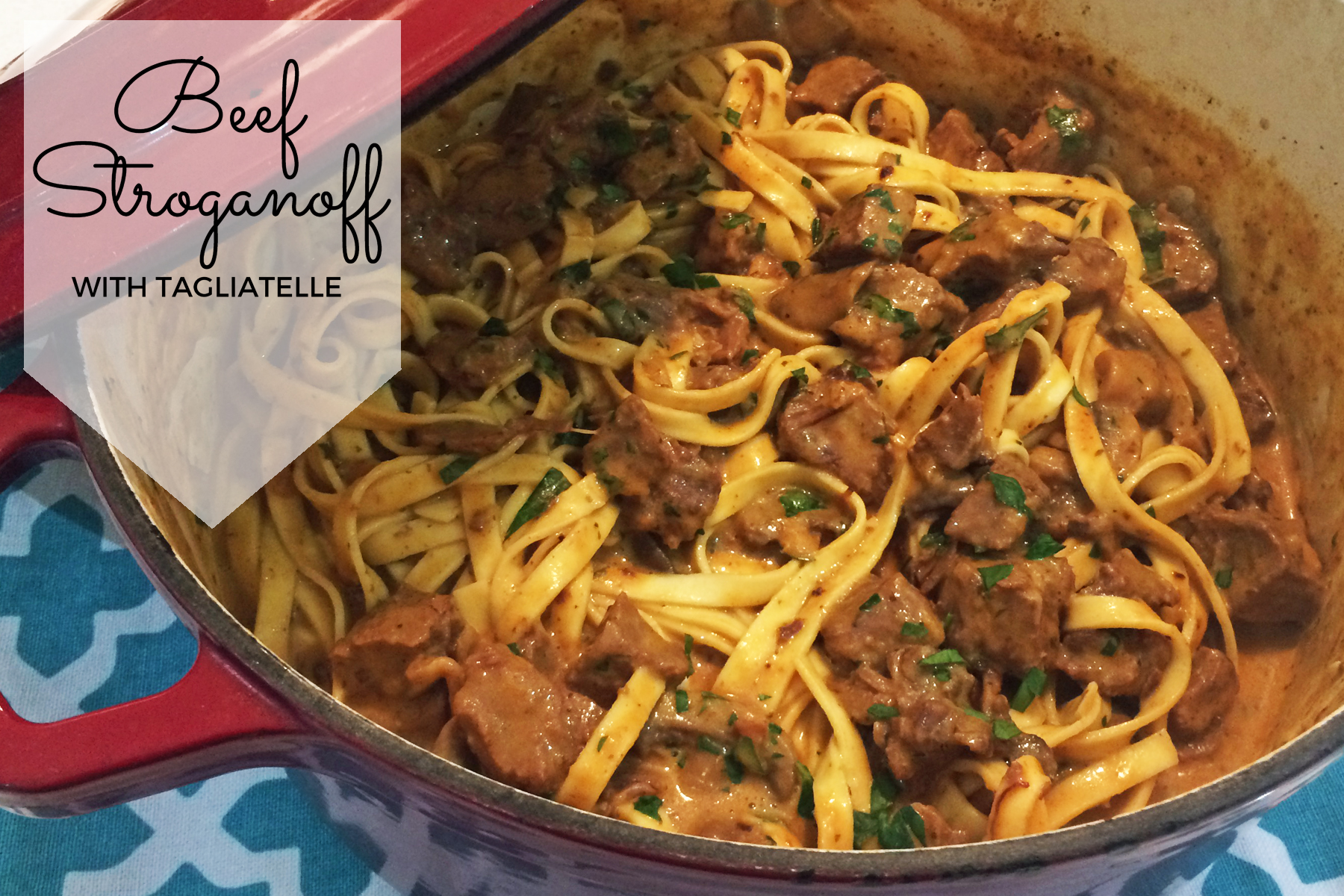 Beef Stroganoff with Tagliatelle Recipe