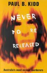 never to be released